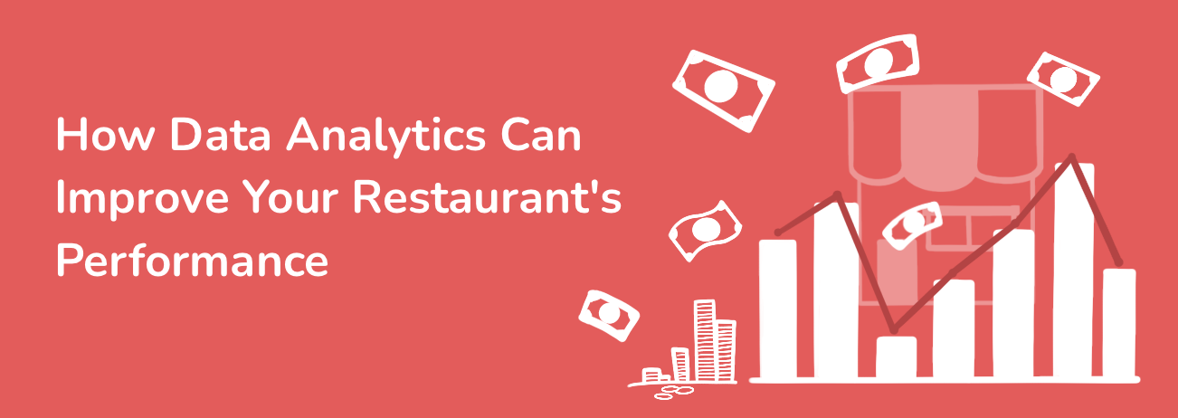 How Data Analytics Can Improve Your Restaurant's  Performance and Increase Restaurant Profit?